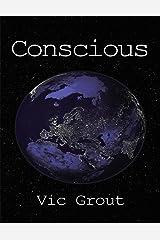 Conscious Kindle Edition