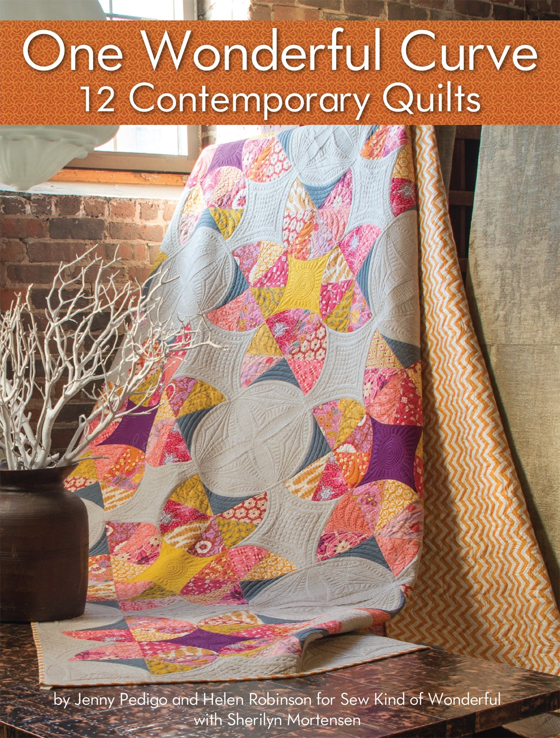 One Wonderful Curve 12 Contemporary Quilts Landauer Step By Step
