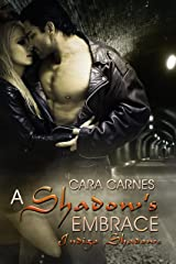 A Shadow's Embrace (Indigo Shadows Book 1) Kindle Edition