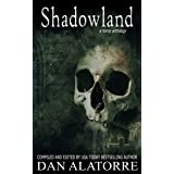 Shadowland: A horror anthology (The Box Under The Bed Book 6)