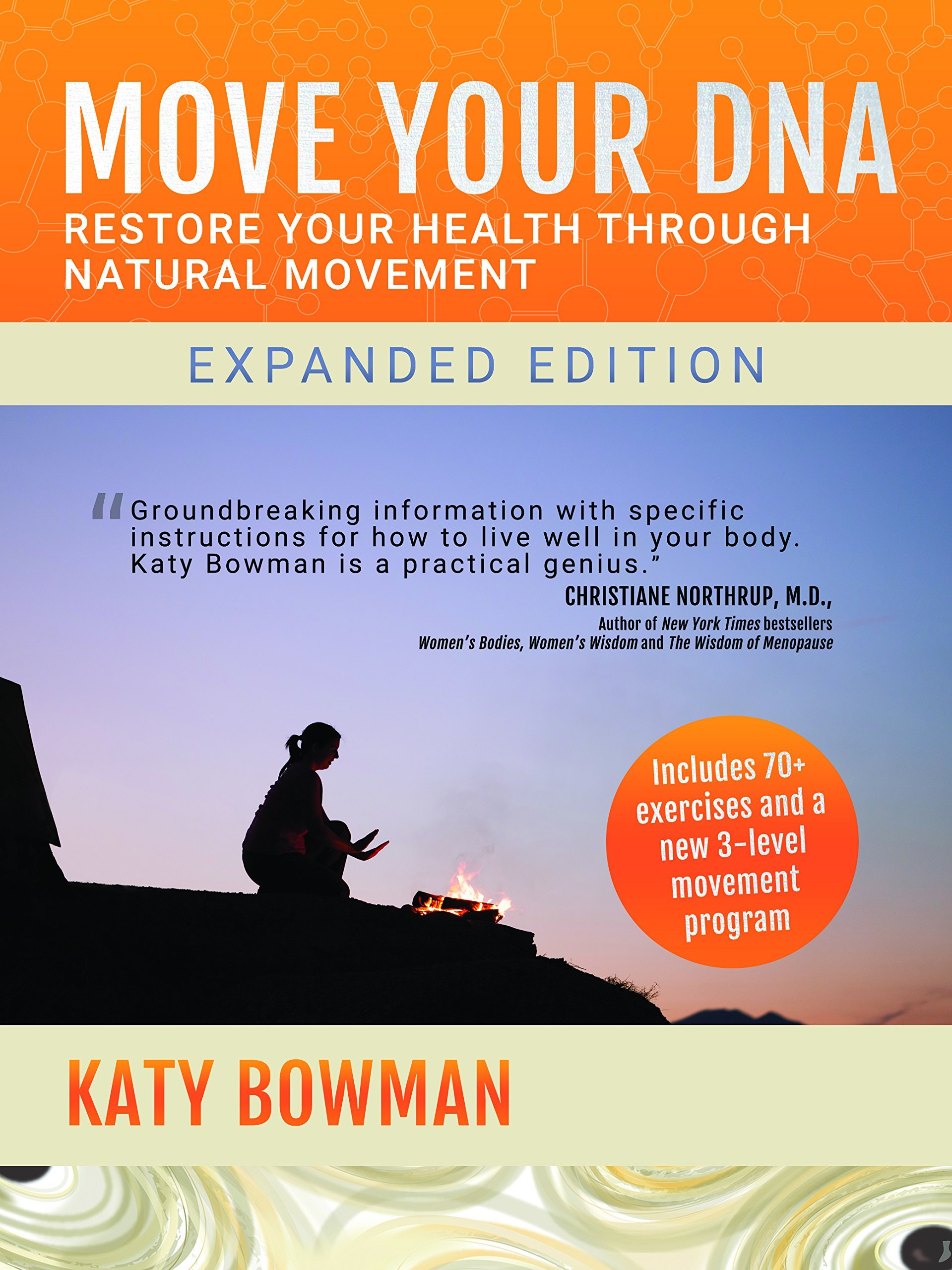 Move Your DNA: Restore Your Health Through Natural
