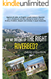 Are We Driving up the Right Riverbed?: Against all odds, an English couple restore a Spanish ruin in Andalucia