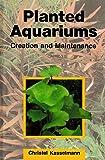 Planted Aquariums: Creation and Maintenance