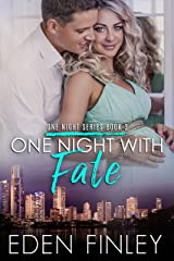 One Night with Fate (One Night Series Book 3) Kindle Edition