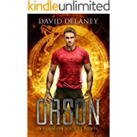 Orson: A Paragon Society Novel (Book 1) (Paragon Society Series) book cover