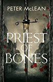 Priest of Bones (War for the Rose Throne) (English Edition)