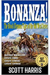 """Bonanza! The Brock Clemons Tales of the Old West: A Western Adventure From The Author of """"Tales From Dry Springs"""" Kindle Edition"""