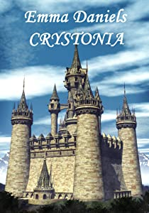 CRYSTONIA - Book Two of the Crystal Rose Chronicles