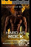 Hard as Rock (Khargals of Duras Book 2)