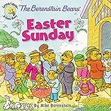 The Berenstain Bears' Easter Sunday (Berenstain Bears/Living Lights: A Faith Story)