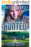 Hunted (Parallel Series, Book 3) (Parallel Trilogy)
