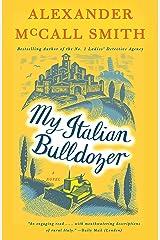 My Italian Bulldozer: A Paul Stuart Novel (1) (Paul Stuart Series) Paperback