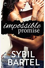 Impossible Promise (Unchecked Book 1) Kindle Edition