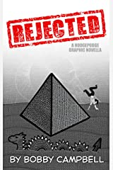 REJECTED: A Hodgepodge Graphic Novella Kindle Edition
