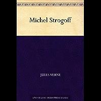 Michel Strogoff (French Edition)