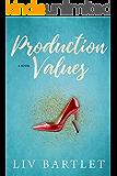 Production Values: A Monkey & Me Novel