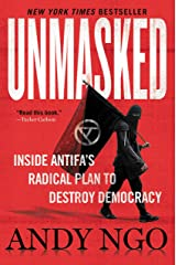 Unmasked: Inside Antifa's Radical Plan to Destroy Democracy Kindle Edition