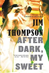 After Dark, My Sweet (Mulholland Classic) Kindle Edition