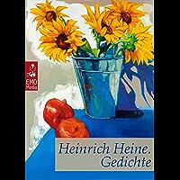 Heinrich Heine: Gedichte. Seine schönsten Gedichte. Klassiker der Lyrik und Poesie. Inklusive: Deutschland. Ein Wintermärchen: Illustrierte überarbeitete Ausgabe (German Edition)