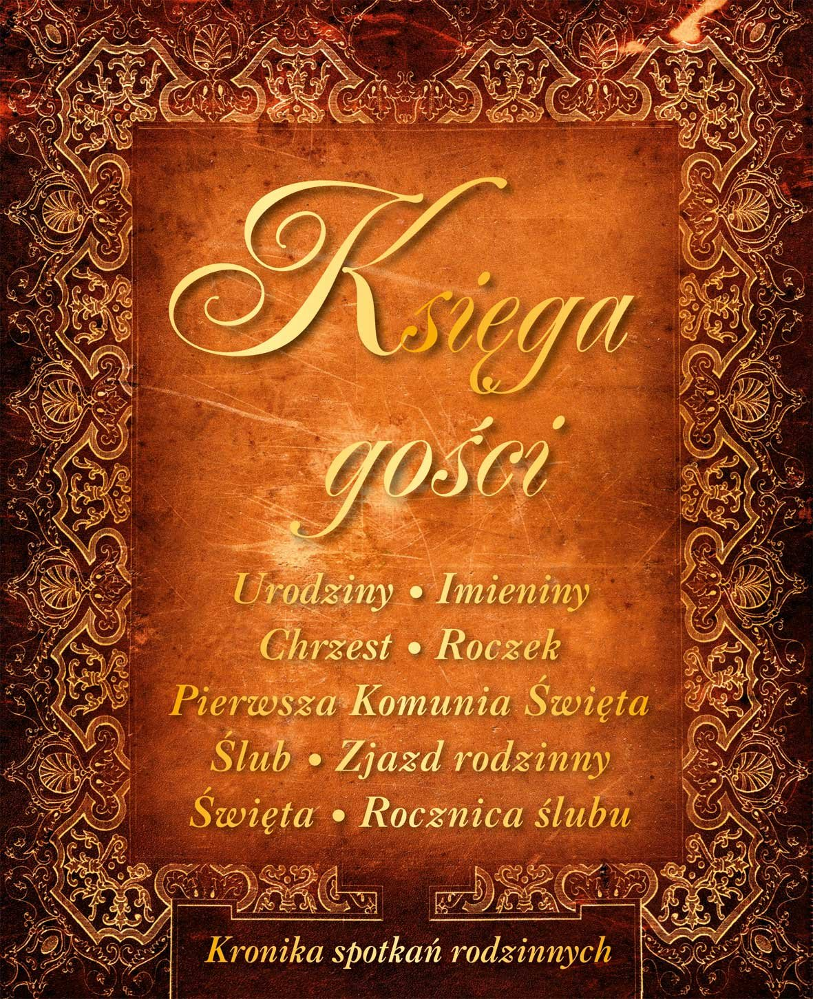 Ksiega Gosci Kronika Spotkan Rodzinnych Amazones Libros