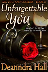 Unforgettable You (Me, You, And Us Series Book 2) Kindle Edition