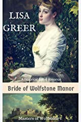 Bride of Wolfstone Manor: A historical gothic mystery (Masters of Wolfstone Manor Book 1) Kindle Edition