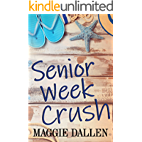 Senior Week Crush: A Standalone YA Romance (Summer Love Book 2)