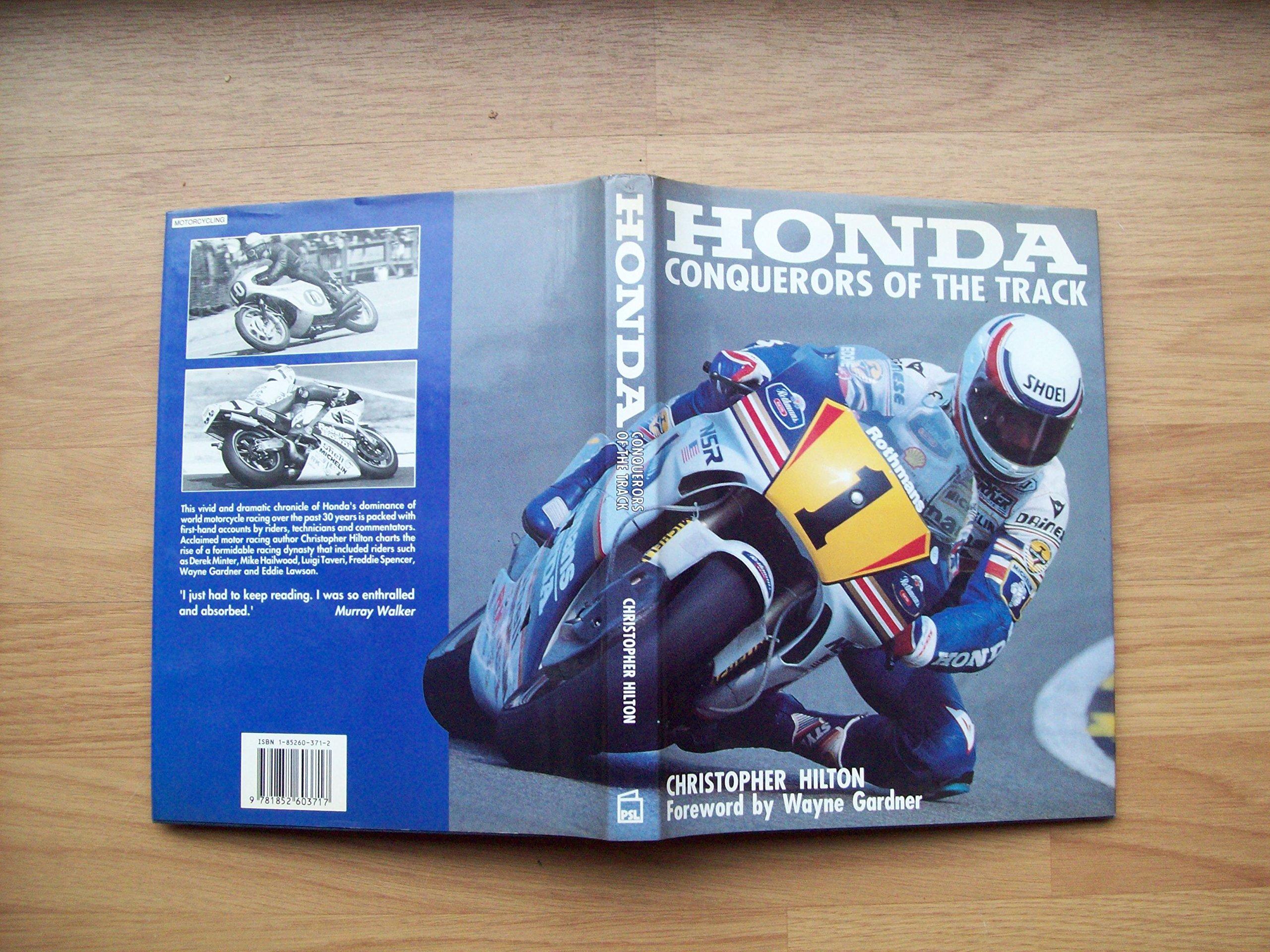 Honda: Conquerors of the Track: Amazon.es: Hilton ...