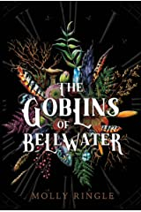 The Goblins of Bellwater Kindle Edition