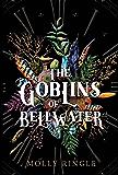 Goblins of Bellwater