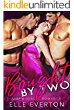 Bought By Two: MMF Bisexual Romance (English Edition)