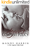 Against Company Policy (Love Against Odds Book 1)