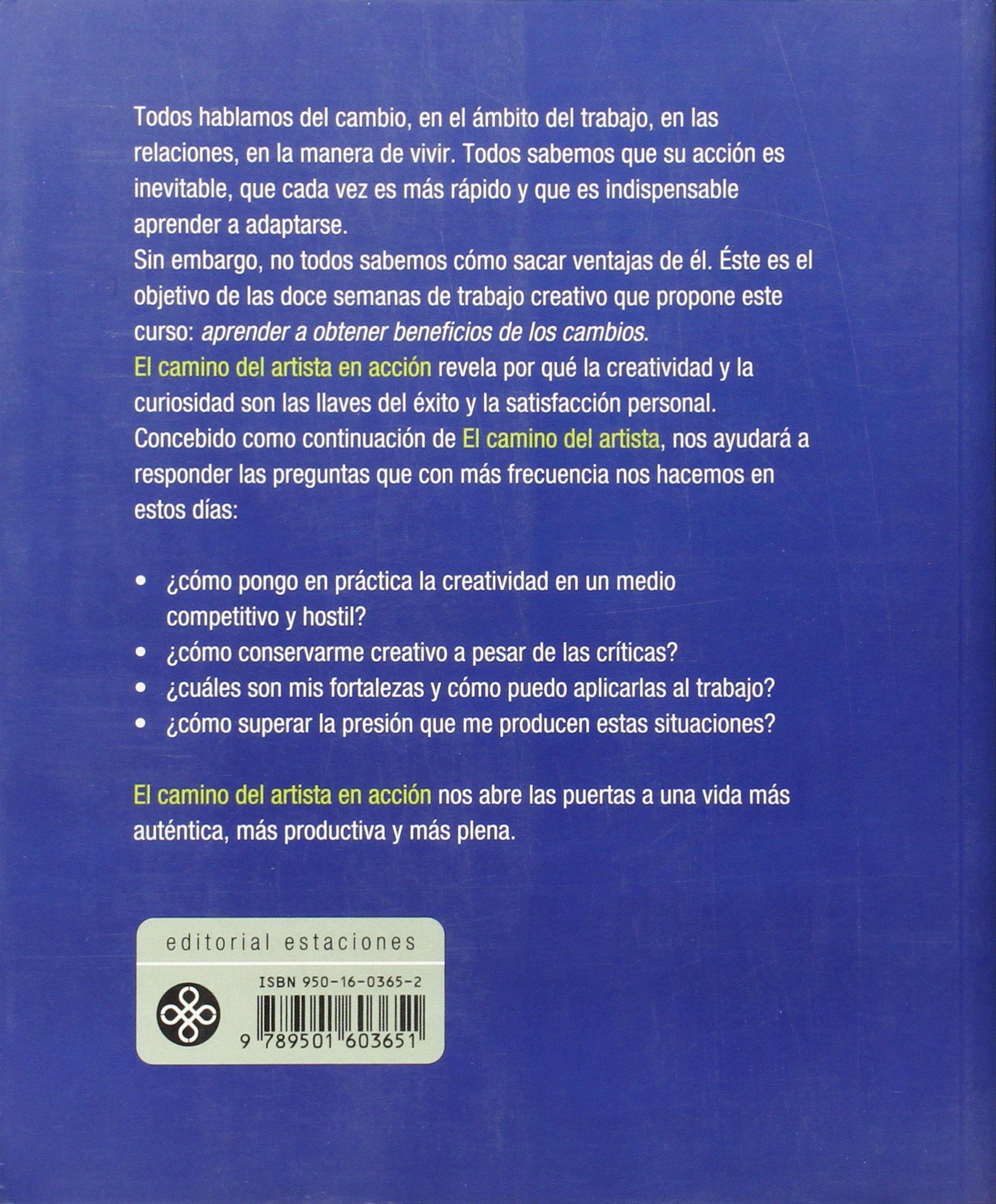 Camino Del Artista En Accion: Amazon.es: Mark Bryan, Catherine Allen, Julia  Cameron: Libros