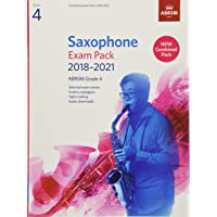 Saxophone Exam Pack 2018-2021, ABRSM Grade 4: Selected from the 2018-2021 syllabus. 2 Score & Part, Audio Downloads, Scales & Sight-Reading (ABRSM Exam Pieces)