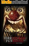 Firelocked Funhouse (Locked House Hauntings Book 4)