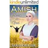 Amish Romance: Trust in God: Inspirational Amish Romance (The Lapp's Amish Marriage Book 3)