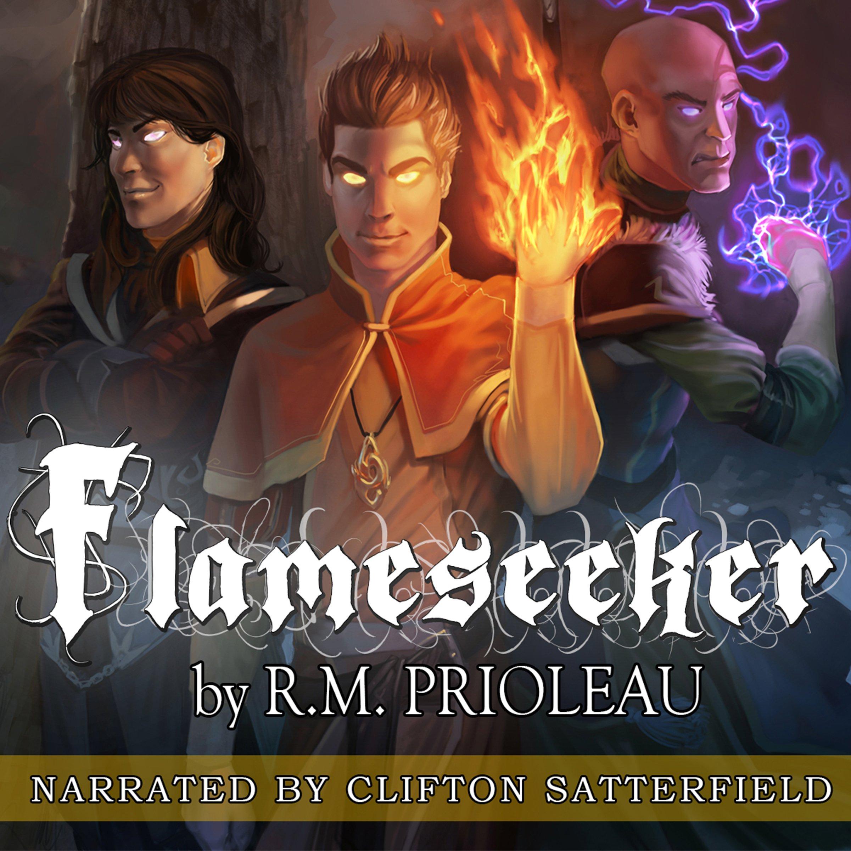Flameseeker: The Pyromancer Trilogy , Book 3