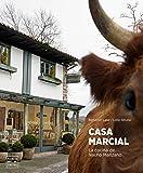 Casa Marcial: La cocina de Nacho Manzano (Grandes restaurantes)