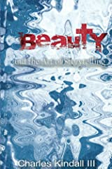 Beauty: and the Art of Storytelling Kindle Edition