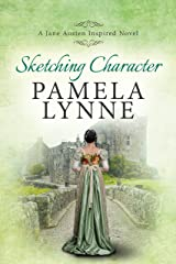 Sketching Character: A Jane Austen Inspired Novel Kindle Edition