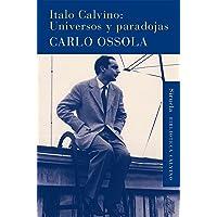 Italo Calvino: Universos y paradojas (Biblioteca Calvino)