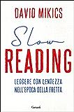 Slow reading: Leggere con lentezza