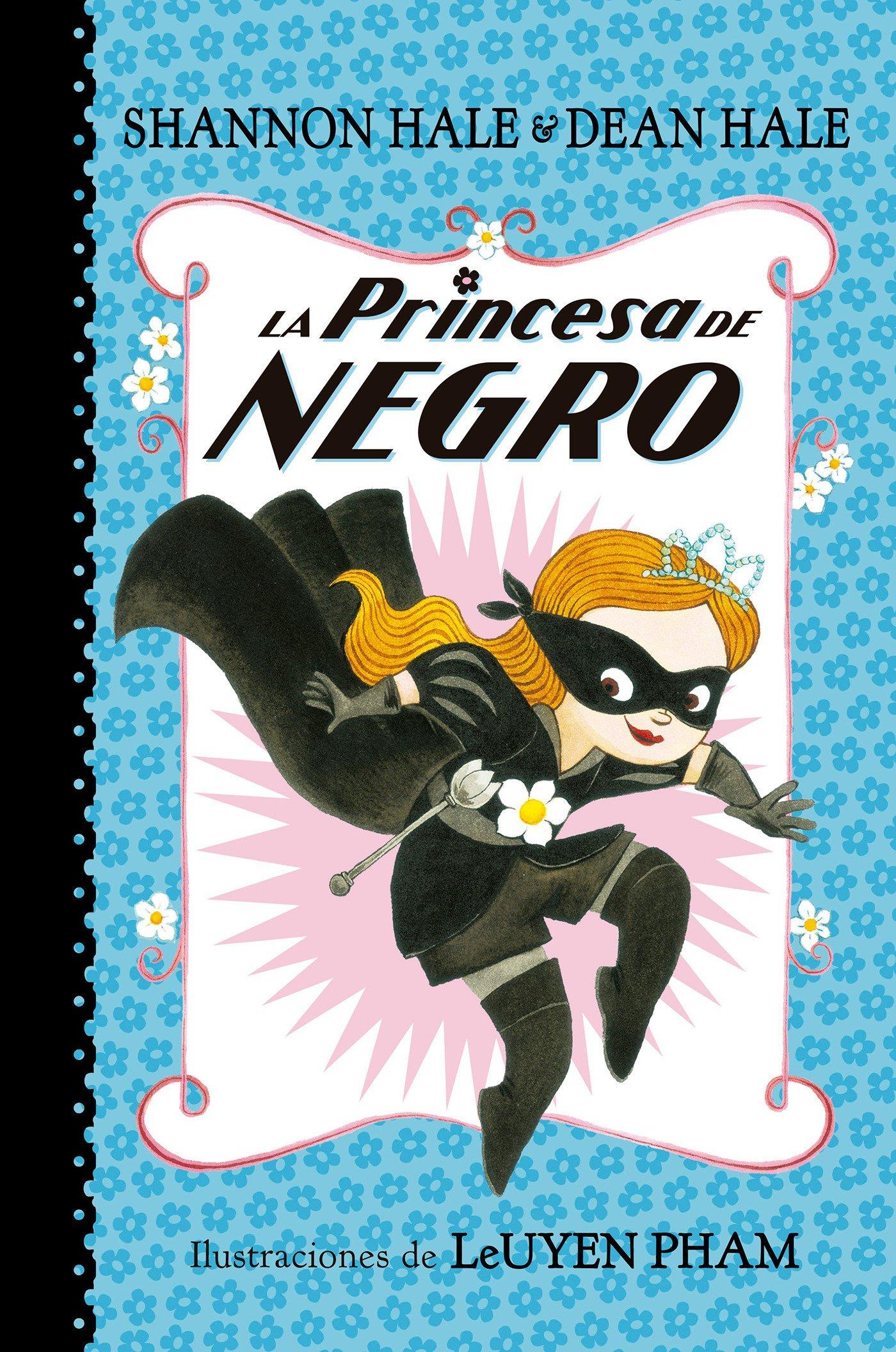 Download La Princesa de Negro /The Princess in Black (Spanish Edition) pdf
