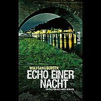 Echo einer Nacht: Ein Fall für Alexander Gerlach (Alexander-Gerlach-Reihe 5) (German Edition)