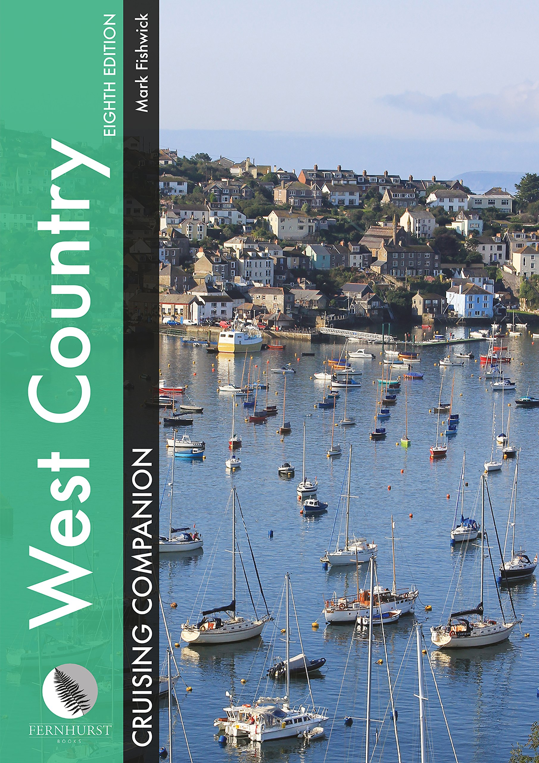 Read Online West Country Cruising Companion: A Yachtsman's Pilot and Cruising Guide to Ports and Harbours from Portland Bill to Padstow, Including the Isles of Scilly (Cruising Companions) PDF
