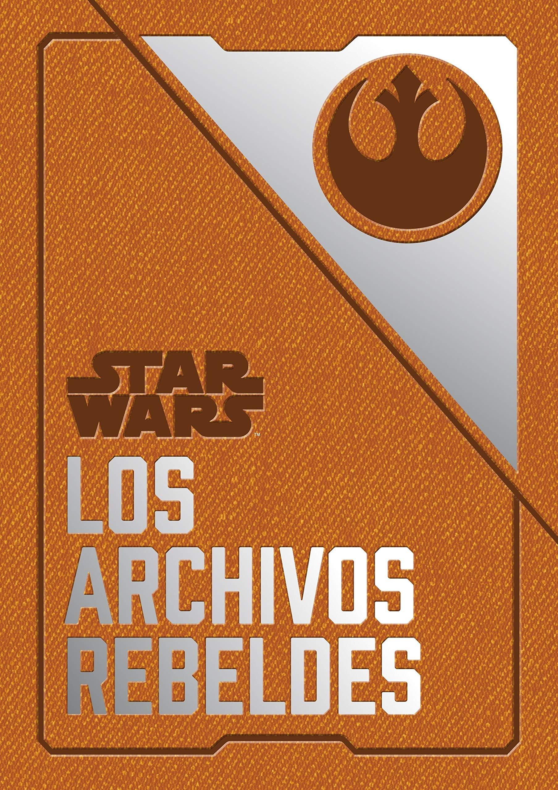 Star Wars: Los archivos rebeldes Star Wars Ilustrados: Amazon.es: Wallace, Daniel, Traducciones Imposibles S. L.: Libros