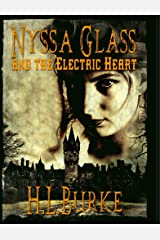 Nyssa Glass and the Electric Heart: Book Five in the Nyssa Glass Steampunk Series Kindle Edition