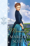 Miranda (Mail-Order Brides of Sapphire Springs - Book 1) (Brides of Beckham)