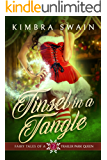 Tinsel in a Tangle (Fairy Tales of a Trailer Park Queen Book 2)