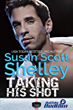 Taking His Shot (Buffalo Bedlam Book 3)